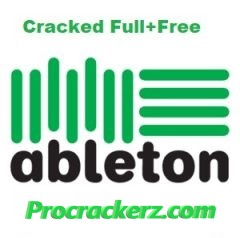 Ableton Live Suite Crack - Procrackerz.com