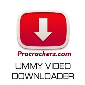 Ummy Video Downloader - Procrackerz.com